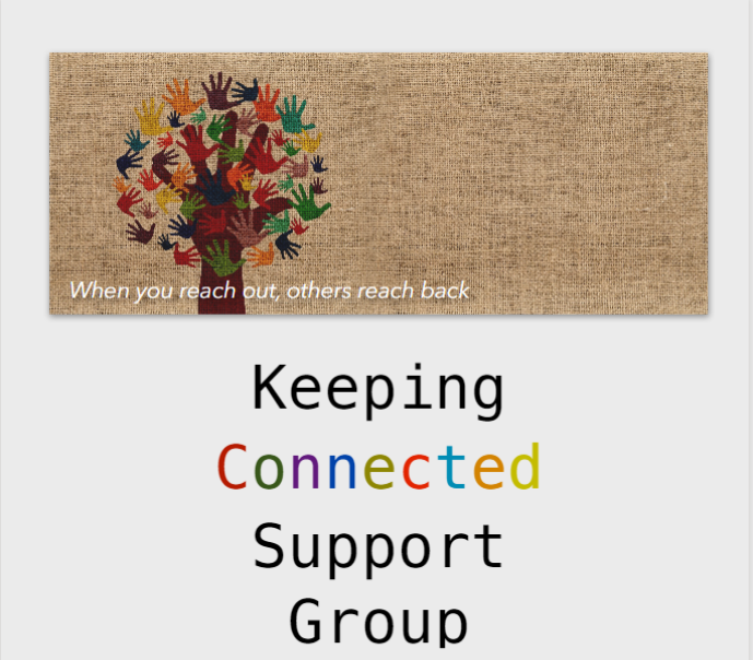 Keeping Connected Support Group